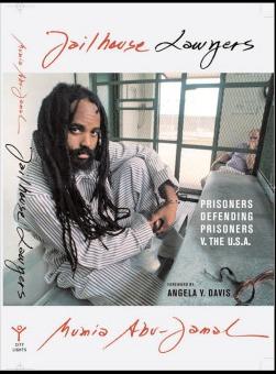 Ny bog af Mumia Abu-Jamal: Jailhouse Lawyers udkommer på hans fødselsdag den 24. april 2009