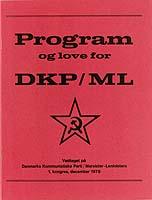 Program og love for DKP/ML - Vedtaget på den stiftende kongres i slutningen af 1978